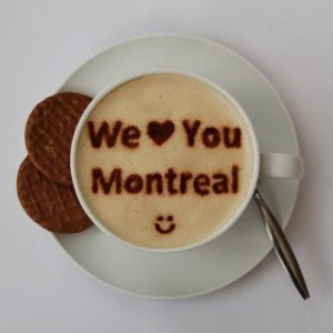 we love you Montreal