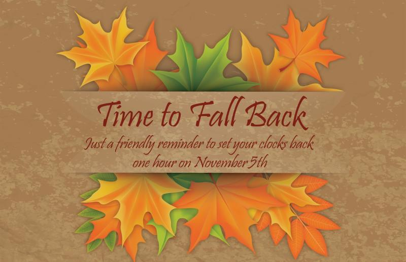 Daylight saving time ended. It's time to Fall back!