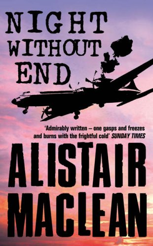 book review  night without end by alistair maclean